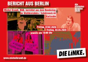 Bericht aus Berlin @ Wahlkreisbüro Michel Brandt